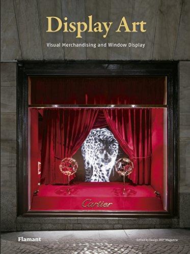 Display Art. Visual Merchandising and Window Display