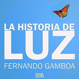 La Historia De Luz [The Story of Luz] audiobook cover art