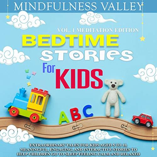 Couverture de Bedtime Stories for Kids Vol.1 Meditation Edition