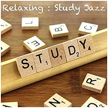 Relaxing: Study Jazz