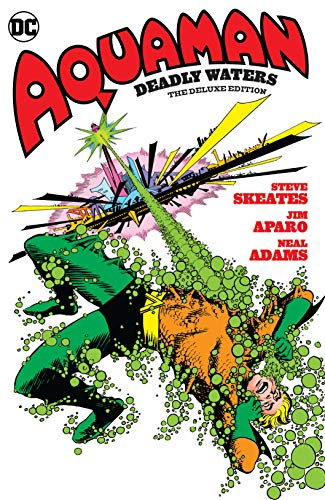 Aquaman: Deadly Waters The Deluxe Edition (Aquaman (1962-1978)) (English Edition)
