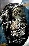 MEMORIAS DE UN BOINA VERDE: De las calles de Ronda a Albania. (Memorias de un Guerrero nº 2)