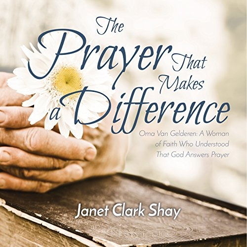 The Prayer that Makes a Difference audiobook cover art