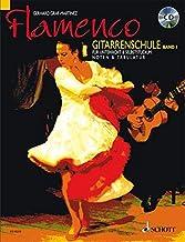 Flamenco Gitarrenschule. Bd.1, mit Audio-CD: Gitarrenschule für Unterricht und Selbststudium. Band 1. Gitarre. Ausgabe mit CD.