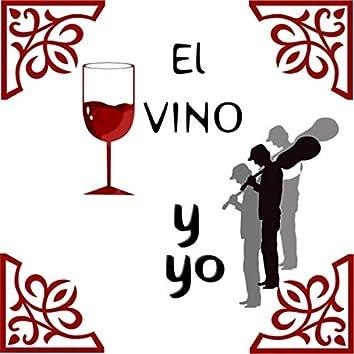 El Vino y Yo