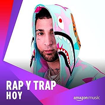 Rap y Trap Hoy