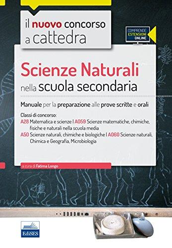 CC4/28 Scienze naturali nella scuola secondaria. Per la classe A28 (A059) e A50 (A060). Con espansione online