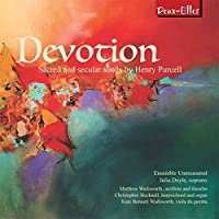 Devotion-sacred & Secular Songs: Julia Doyle(S) Ensemble Unmeasured