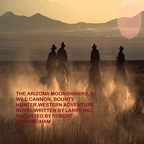 Arizona Moonshiners cover art