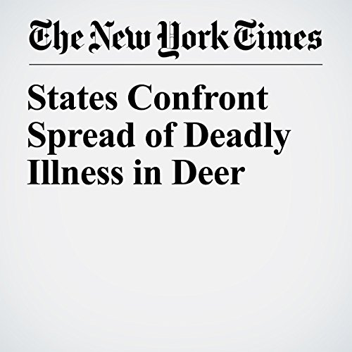 States Confront Spread of Deadly Illness in Deer copertina