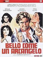 Bello Come Un Arcangelo [Italian Edition]