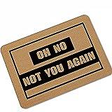 Oh No You Again - Felpudo de entrada para interiores y...