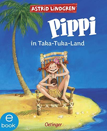 Pippi in Taka-Tuka-Land (Pippi Langstrumpf 3)