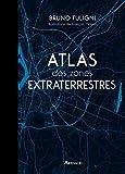 Atlas des zones extraterrestres (BEAUX LIVRES AR) - Format Kindle - 16,99 €