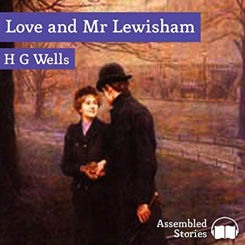 Love and Mr Lewisham audiobook cover art