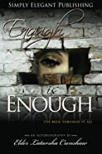 Enough is Enough: I've been through it all (Volume 1)