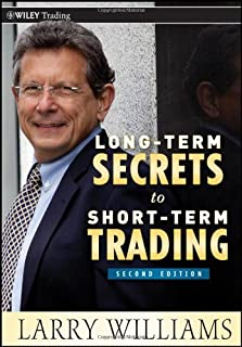Long-Term Secrets to Short-Term Trading by Larry Williams (2011-12-06)