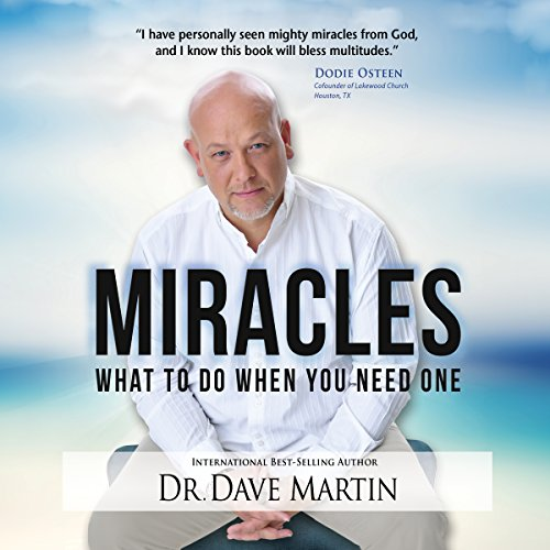 Miracles: What to Do When You Need One audiobook cover art