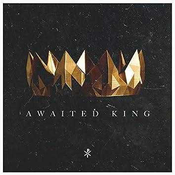 Awaited King
