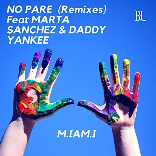 M.Iam.I feat. Marta Sánchez & Daddy Yankee