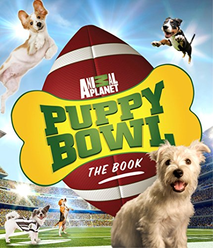 Puppy Bowl: The Book (Animal Planet) (English Edition)