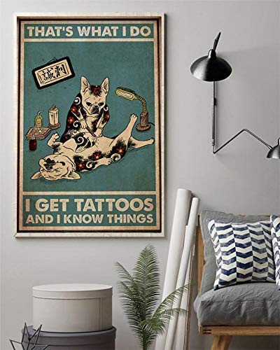 SIGNCHAT French Bulldog Get Tattoos and Know Things Dog Lover Wall Decor Poster Vintage Poster Vintage Metal Sign Poster 8x12 inches