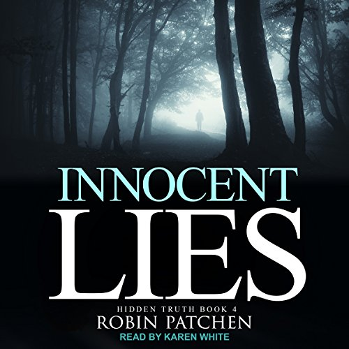 Innocent Lies     Hidden Truth Series, Book 4              By:                                                                                                                                 Robin Patchen                               Narrated by:                                                                                                                                 Karen White                      Length: 9 hrs and 55 mins     Not rated yet     Overall 0.0