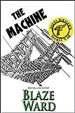 The Machine (Agent Kiesler's Secret War Book 2) (English Edition)
