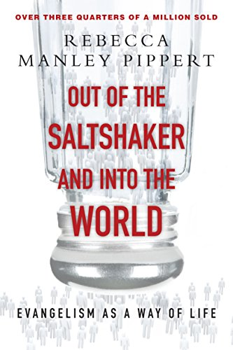 Out of the Saltshaker & Into the World: Evangelism as a Way of Life