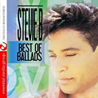 Best Of Ballads (Digitally Remastered) by Stevie B (2012-08-08)