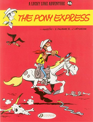 Lucky Luke - tome 46 The Pony Express (46)