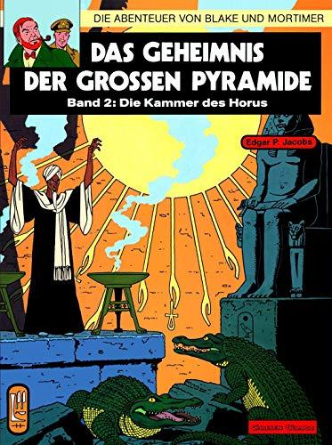 Die Abenteuer von Blake und Mortimer, Bd.2, Das Geheimnis der großen Pyramide: Teil 2 - Die Kammer des Horus