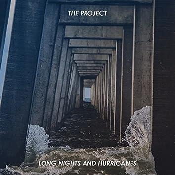Long Nights And Hurricanes