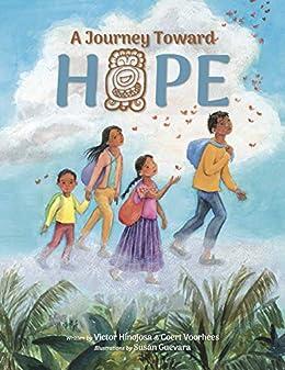 A Journey Toward Hope by [Victor Hinojosa, Coert Voorhees, Susan Guevara]