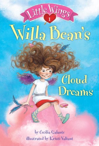 Little Wings #1: Willa Bean\'s Cloud Dreams (English Edition)