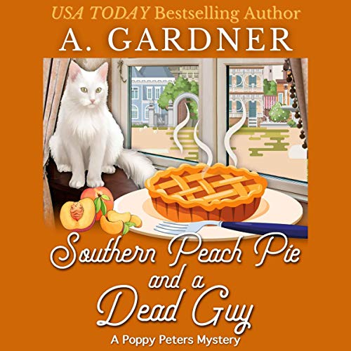 Southern Peach Pie and a Dead Guy  By  cover art