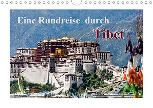 Eine Rundreise durch Tibet (Wandkalender 2021 DIN A4 quer)