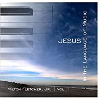 Jesus In The Language Of Music, Vol. 1