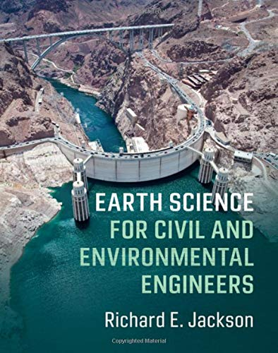 Compare Textbook Prices for Earth Science for Civil and Environmental Engineers 1 Edition ISBN 9780521847254 by Jackson, Richard E.