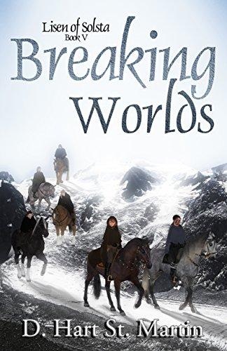Breaking Worlds (Lisen of Solsta Book 5) (English Edition)