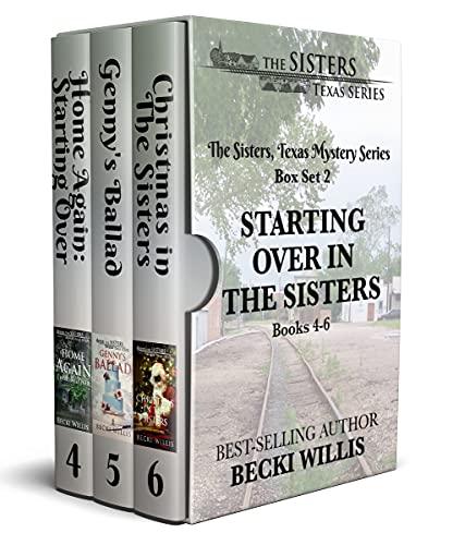 The Sisters, Texas, Box Set 2 (Books 4-6): Starting Over in The Sisters (The Sisters, Texas Mystery Series) by [Becki Willis]