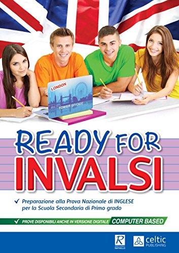 Ready for INVALSI. Per le Scuole superiori