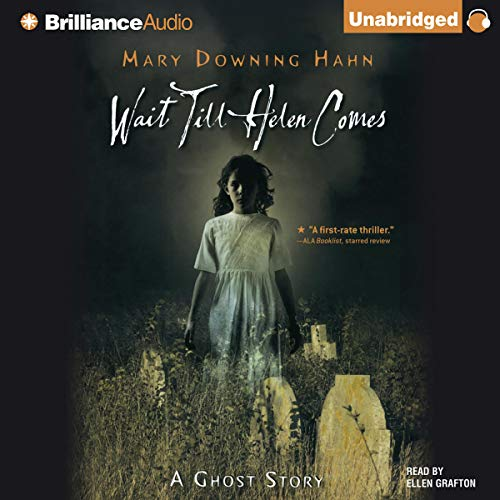 Wait Till Helen Comes Audiobook By Mary Downing Hahn cover art