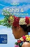 Tahiti & French Polynesia - 10ed - Anglais