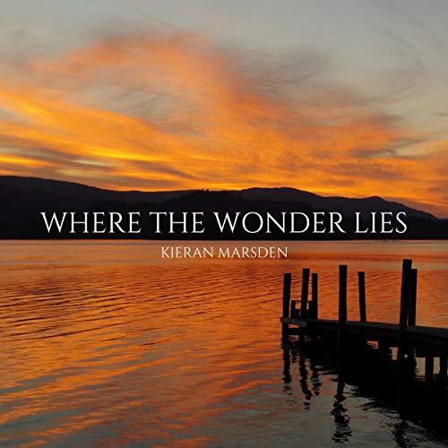 Where the Wonder Lies audiobook cover art