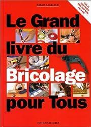 livre Le Grand Livre du bricolage pour tous