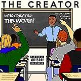 The Creator [Explicit]