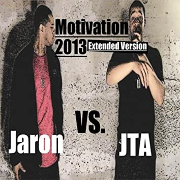 Motivation 2013 (Jaron vs. JTA)