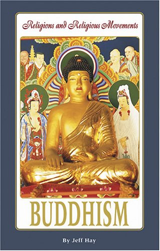 Buddhism (Religions and Religious Movements)