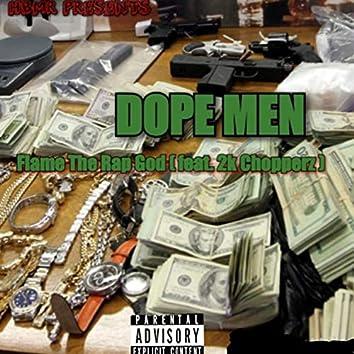 Dope MEN (feat. 2k Chopperz)